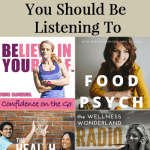 Four (More) Health Podcasts You Should Be Listening To