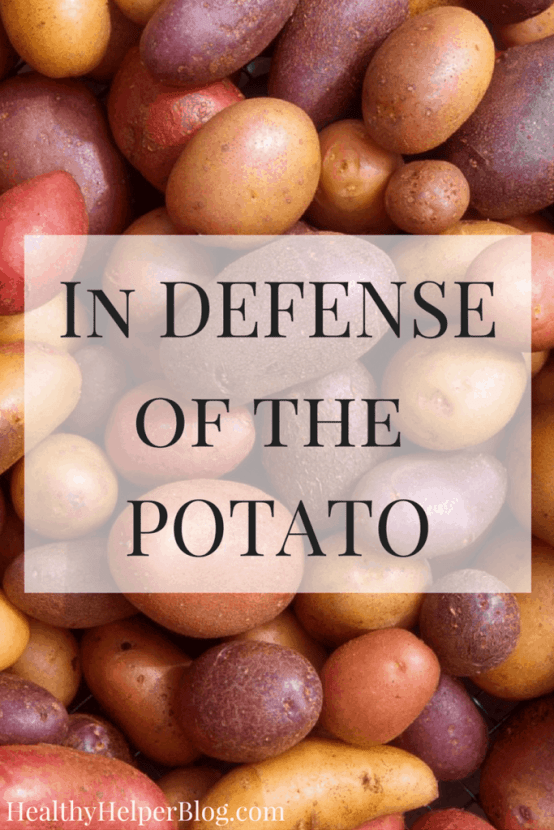 In Defense of the Potato | Healthy Helper @Healthy_Helper Power to the potato! Long ridiculed by society as unhealthy or too high in carbs, I am here to pump up the potato and bring it back to the mainstream dinner plate! Potatoes equal energy, performance, and optimal nutrition. Read on to find out why you should be PRO-potato!