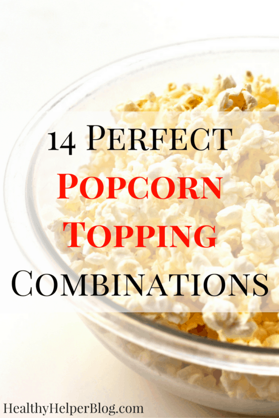 14 Perfect Popcorn Topping Combinations | Healthy Helper @Healthy_Helper A collection of healthy & unique popcorn topping combinations to take your next movie night or snack time to the next level! Popcorn has never been so good.