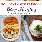 18 Holiday Comfort Foods Gone Healthy