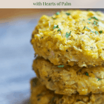 Healthy Summer Corn Cakes with Hearts of Palm [vegan +gluten-free]