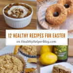 12 Healthy Recipes for Easter