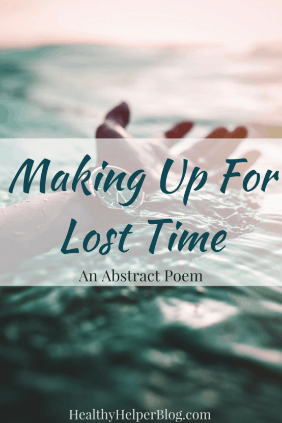 Making Up For Lost Time | Healthy Helper @Healthy_Helper