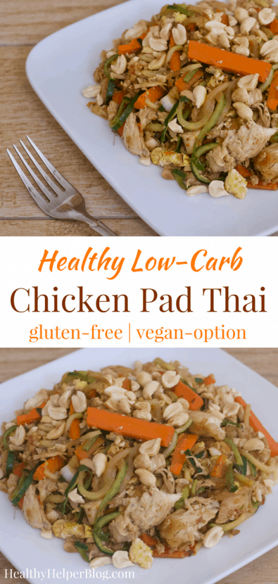 Healthy Low-Carb Chicken Pad Thai | Healthy Helper A healthy low-carb alternative to your favorite takeout meal! Full of veggies, flavorful sauce, and lean proteins, this delicious Chicken Pad Thai recipe will be your new go-to for when you're craving Thai food.