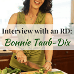 Interview with an RD: Bonnie Taub-Dix