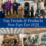 Top Trends & Products from Expo East 2018