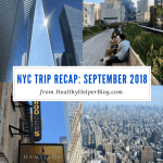 NYC Trip Recap: September 2018
