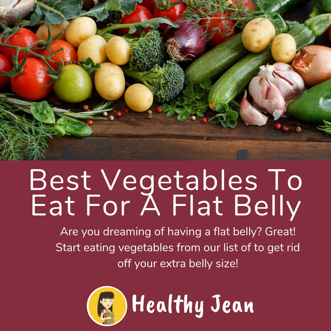 Best Vegetables To Eat For A Flat Belly