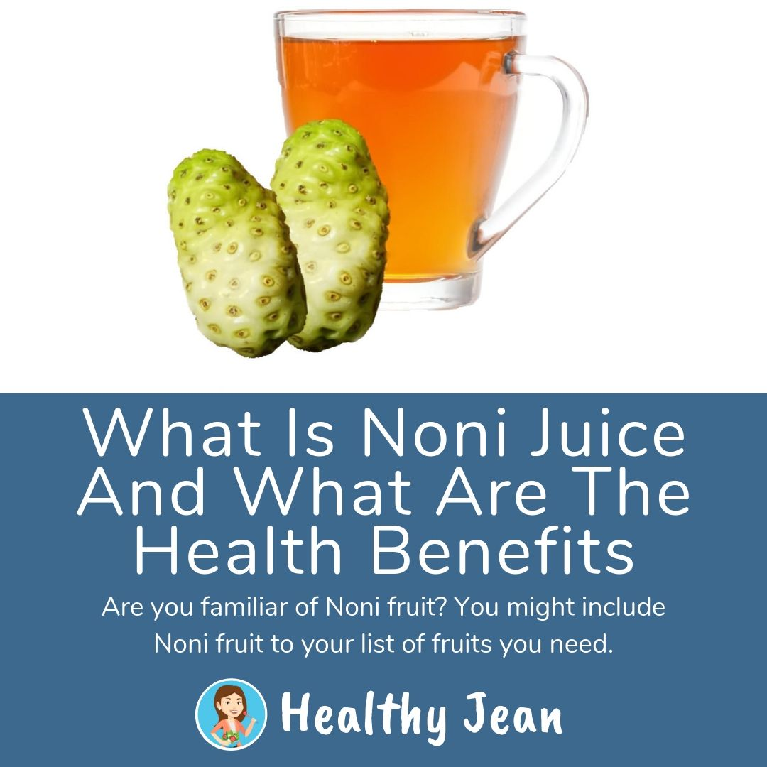 What is Noni juice and what are the health benefits share image