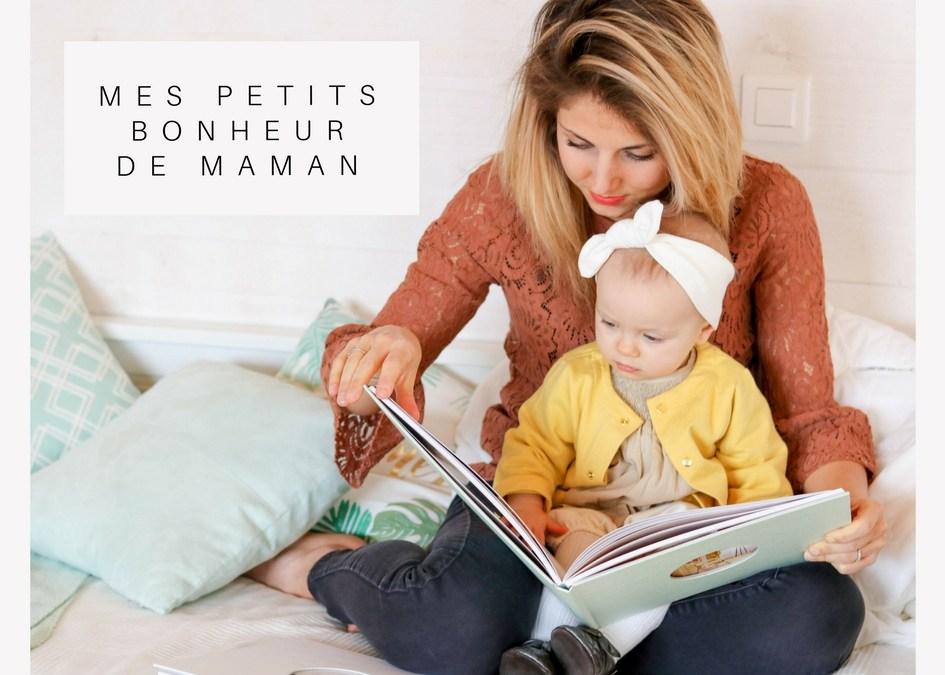 bonheur-maman-essentiel-bébé-mon-enfant-les-bonheur-d'une-maman