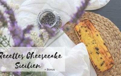 Cheesecake Sicilien revisité healthy + bonus