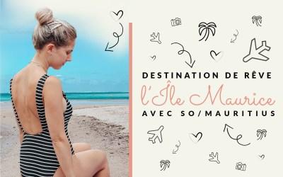 Île Maurice : Destination de rêve avec So/Mauritius