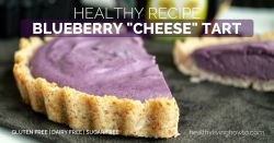 Healthy Recipe Blueberry Cheese Tart | healthylivinghowto.com