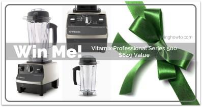Vitamix Give Away