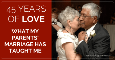 45 Years Of Love. What My Parents' Marriage Has Taught Me!