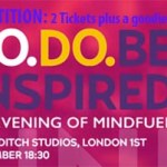 Now Closed: COMPETITION: Win 2 Tickets To An Evening Of Mindfuel Plus A Goodie Bag From Benenox