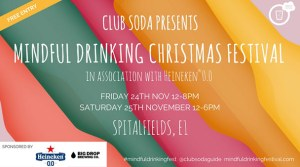 Club Soda Mindful Drinking Christmas Festival: Saturday @ Spitalfields Market | England | United Kingdom