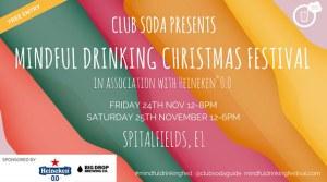 Club Soda Mindful Drinking Christmas Festival: Friday @ Spitalfields Market | England | United Kingdom