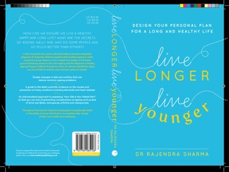 Dr Rajendra Sharma interview - Live Longer Live Younger