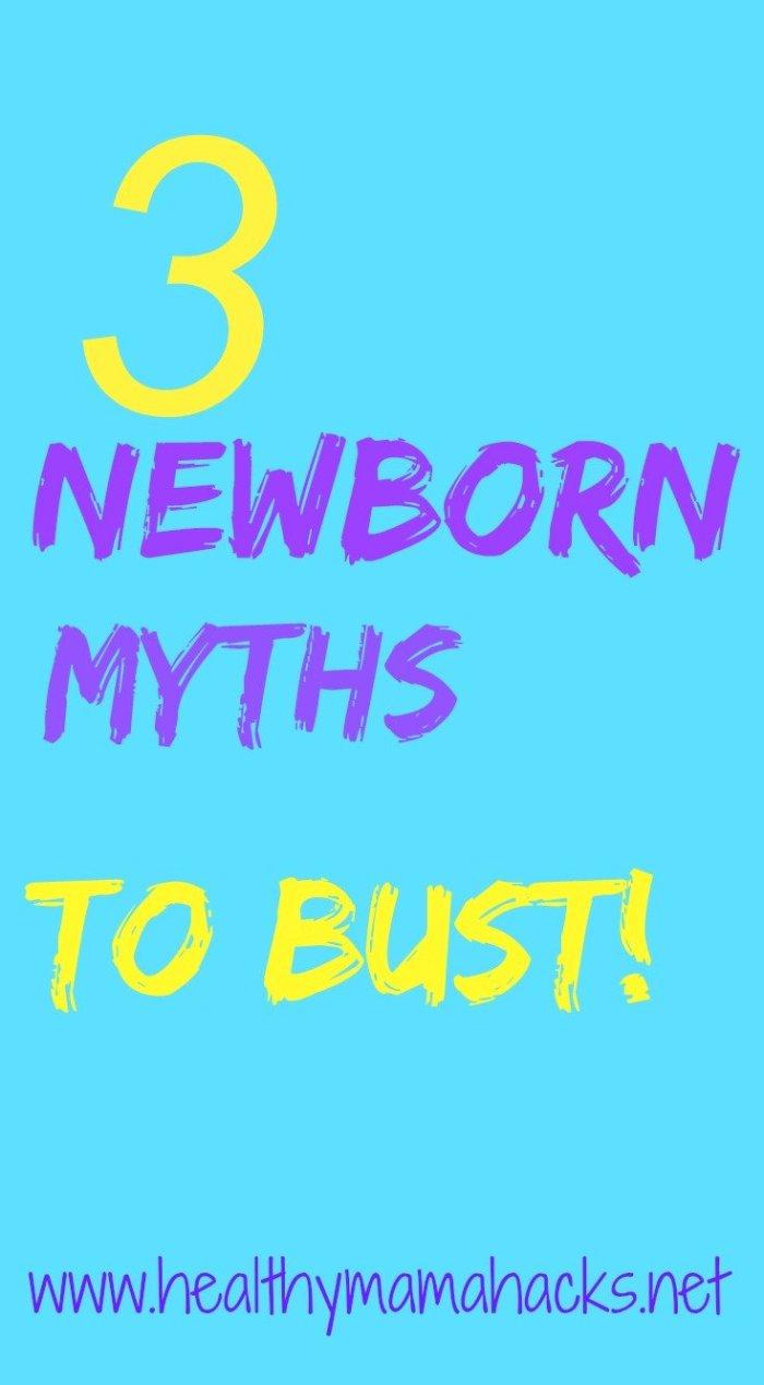 3 Newborn Myths