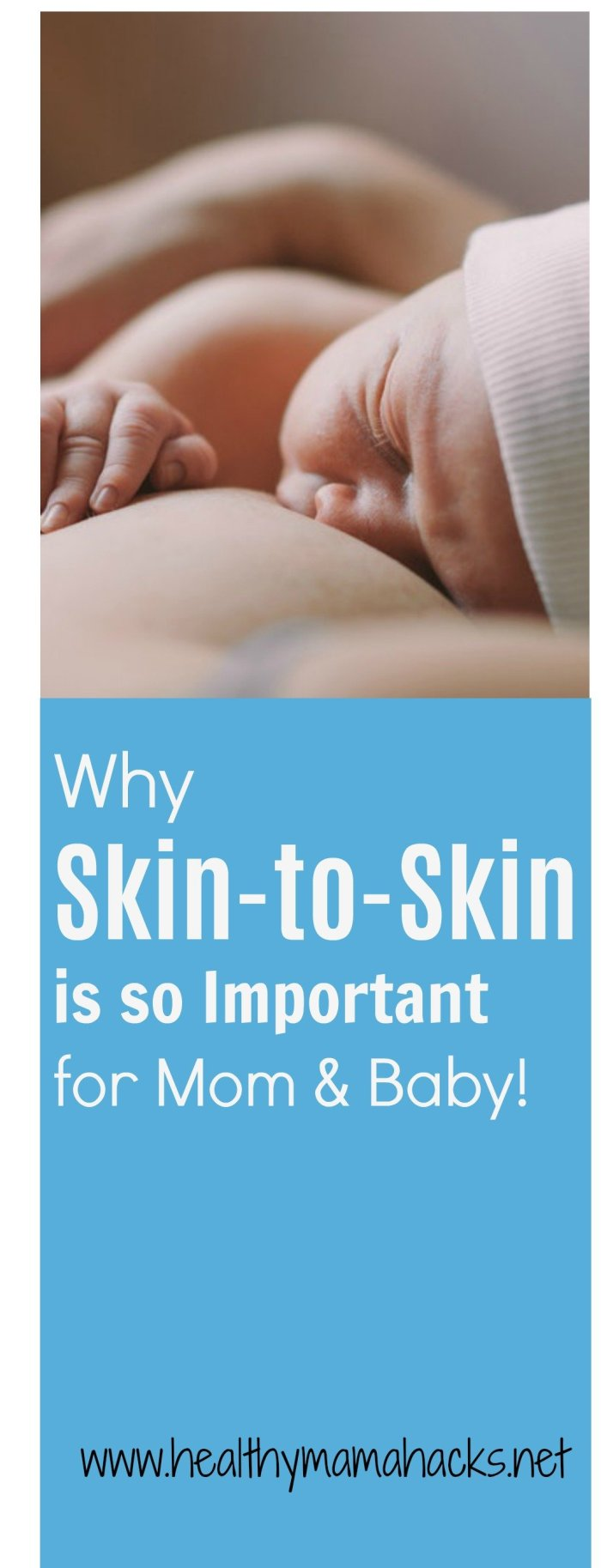 Learn the benefits of Skin to skin contact with your newborn and get great tips for getting enough!