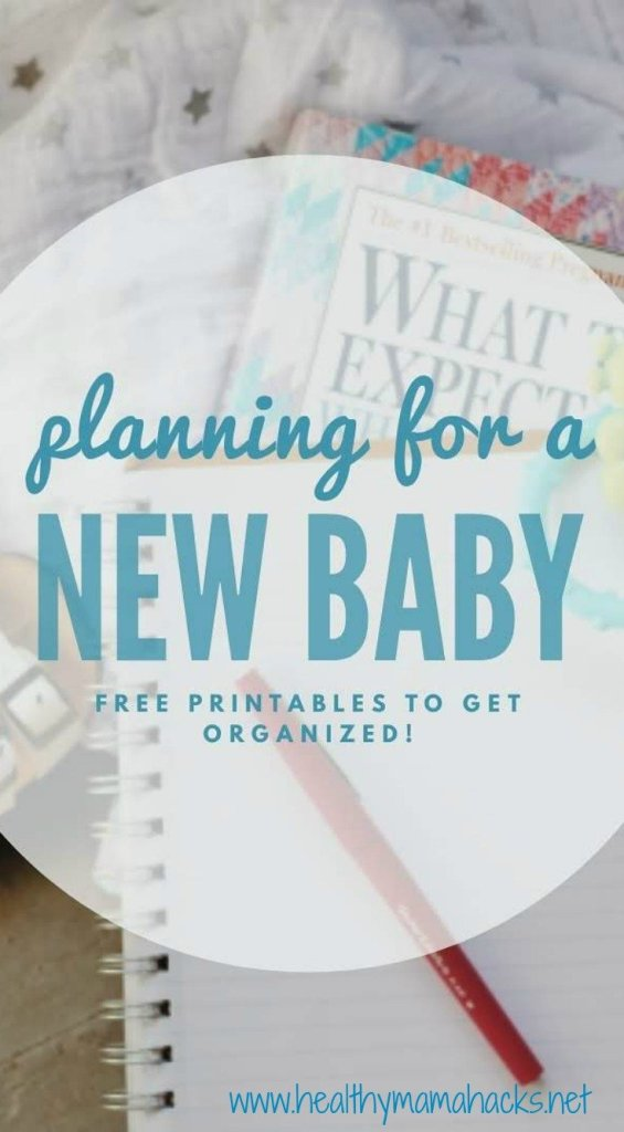 Planning for a new baby? Get these FREE printables to help you get organized fast!