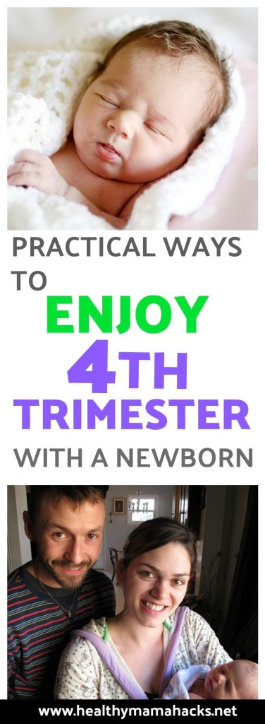 How to enjoy the fourth trimester with a newborn. Practical tips for getting ready for an awesome postpartum recovery! #newborn, #postpartum, #postpartumrecovery, #4thtrimester, #baby, #infant