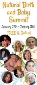 Sign up today for this FREE Natural Birth and Baby Online Summit! This online summit features interviews with 10 childbirth professionals. Save your spot now for the free event January 27 -31 or register for full access for unlimited viewing! #pregnancy, #naturalchildbirth, #childbirth, #postpartum, #4thtrimester