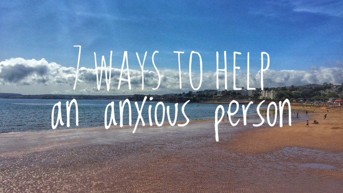 7 ways to help an anxious person. We all know friends and family members who struggle with depression and anxiety. Use these helpful tips to help them