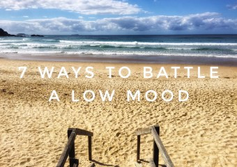 7 ways to Battle a Low Mood