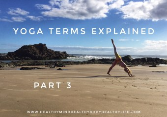 Yoga Terms Explained: Part 3