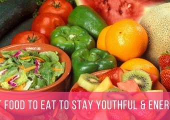 What to Eat to Stay Youthful and Energetic