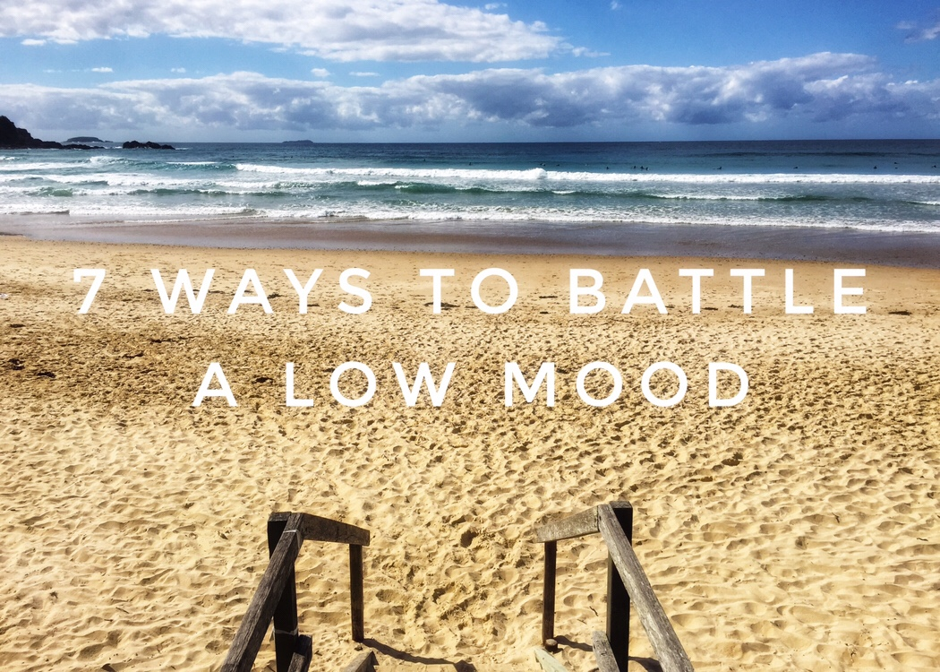 7 ways to battle a low mood and to help you deal with stress, anxiety and depression in life, using healthy holistic techniques