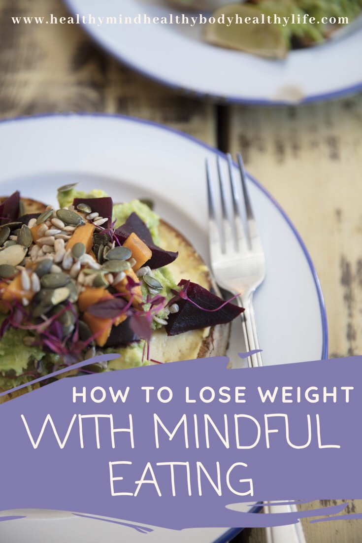 How to Lose Weight with Mindful Eating