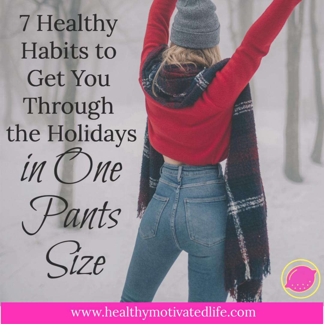 Healthier Holiday Habits Through The Holiday Season