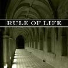 Rule for Life  healthyspirituality.org