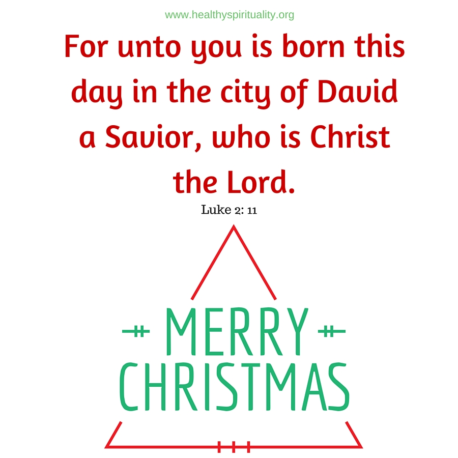 Merry Christmas! 11 Christmas Quotes and Prayers | Healthy ...