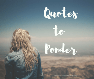 Quotes to Ponder