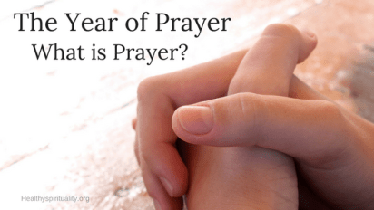 More thoughts on What is prayer?