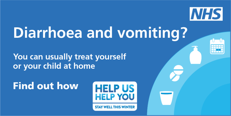 Norovirus - you can usually treat dirrhoea and vomiting at home