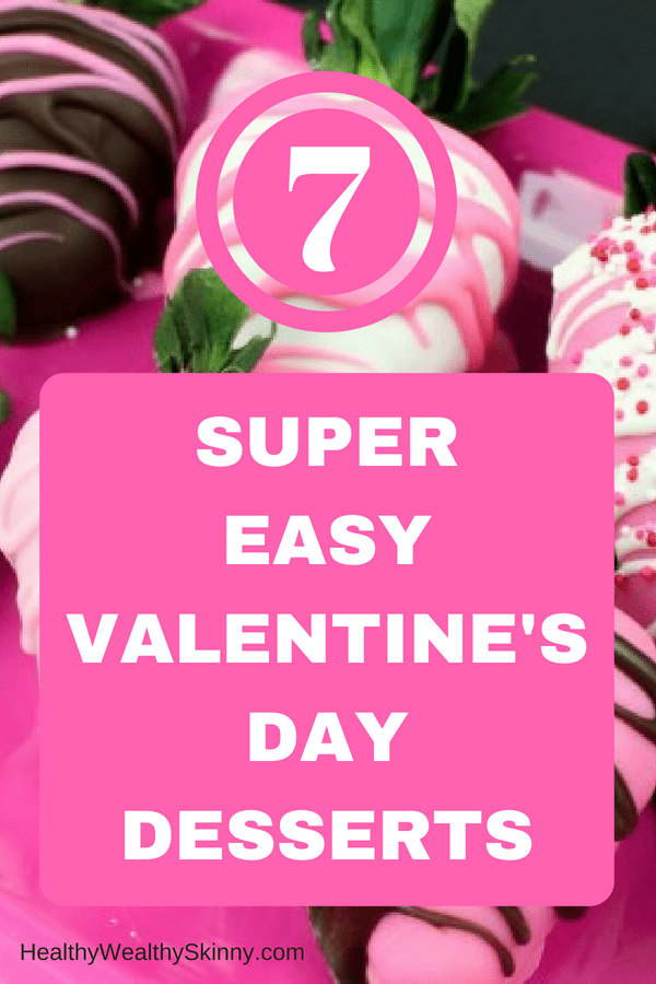 Super Easy Valentine's Day Desserts