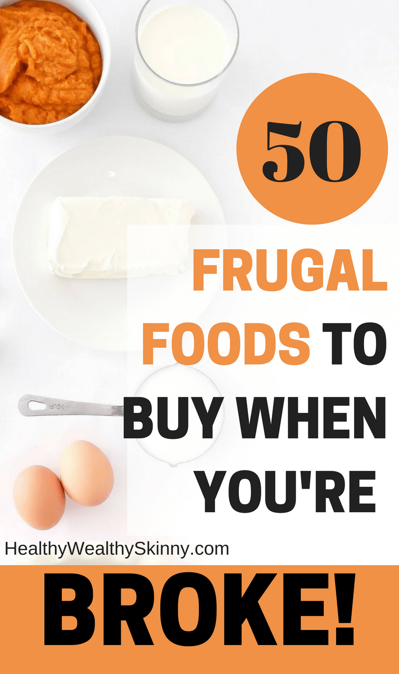 50 Frugal Foods to Buy When You're Broke