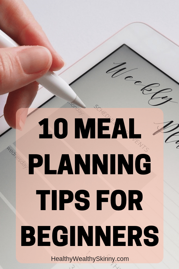 10 Meal Planning Tips for Beginners