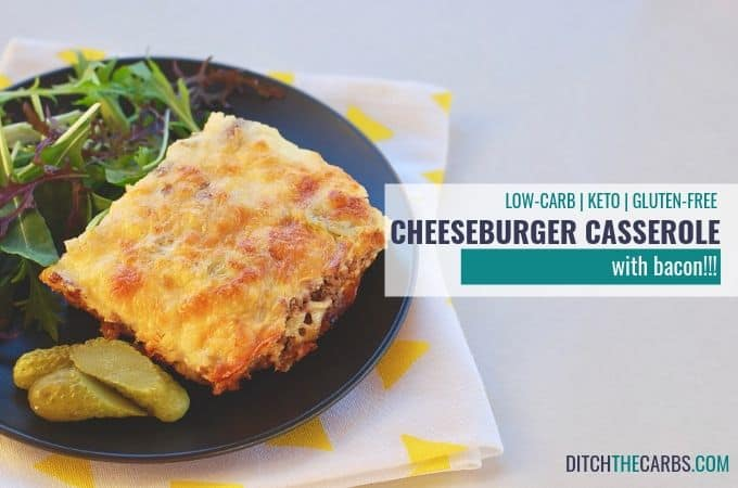 low-carb ground beef recipes -Bacon Cheeseburger Casserole
