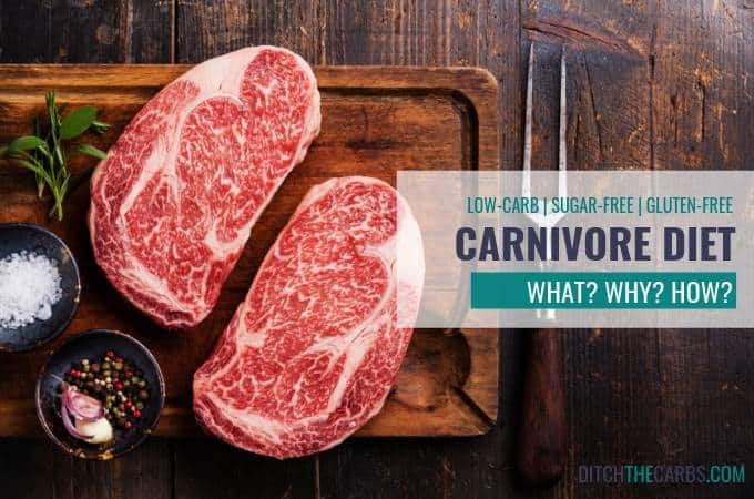 What is the carnivore diet, with meat