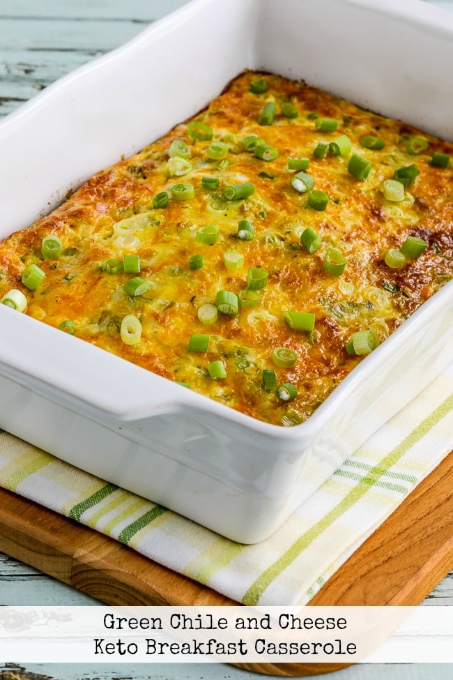 Green Chile and Cheese Keto Breakfast Casserole finished casserole in baking dish text overlay photo