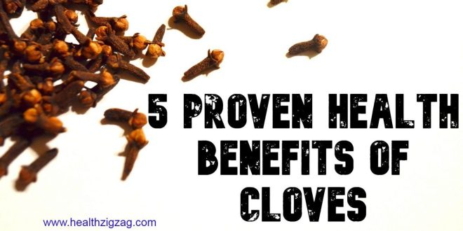 5 Proven Health Benefits Of Cloves