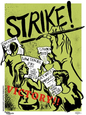 "Poster Syndicate ""Cal State University Strike"" screenprint 2016"