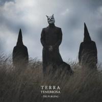 Terra Tenebrosa - The Purging - fév. 2013