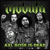 Mobütu - Axl Rose Is Dead